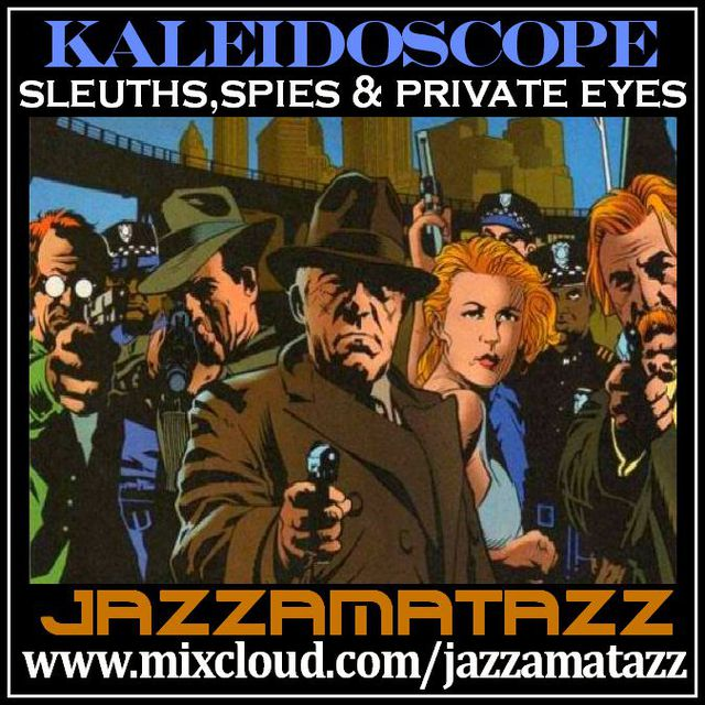 Kaleidoscope 16 Sleuths Spies Amp Private Eyes Audio